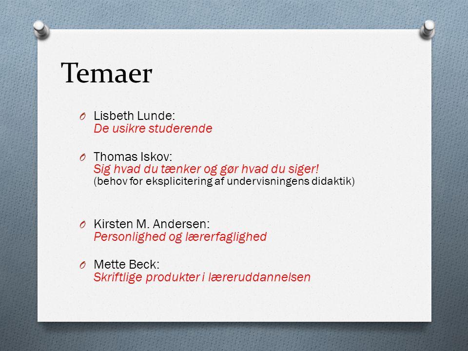 Temaer Lisbeth Lunde: De usikre studerende