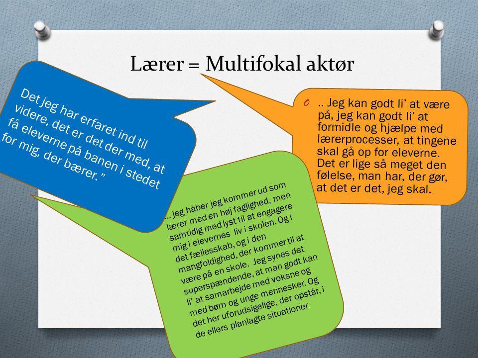 Lærer = Multifokal aktør