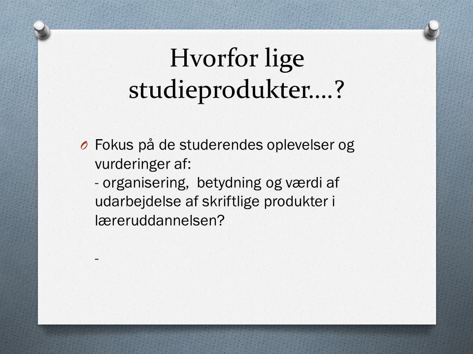 Hvorfor lige studieprodukter….