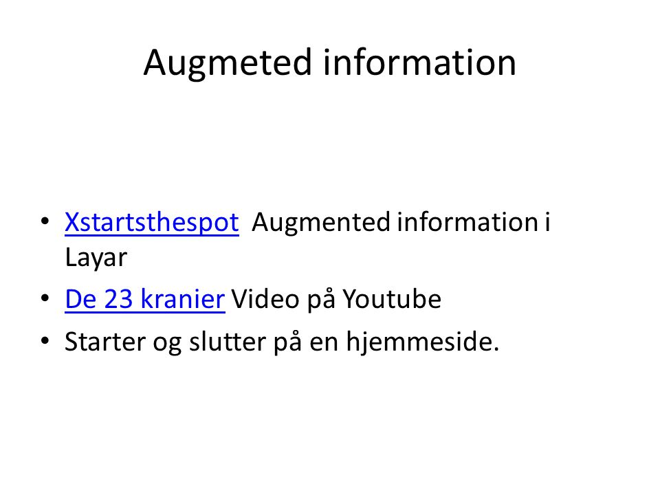 Augmeted information Xstartsthespot Augmented information i Layar