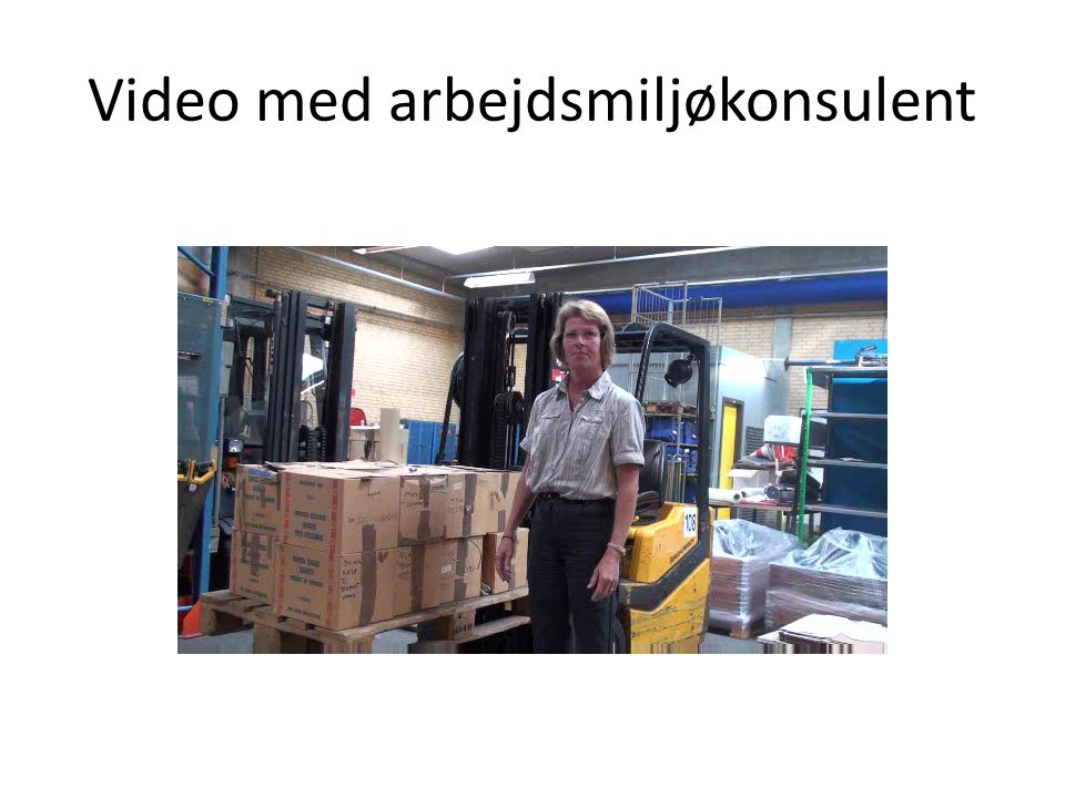 Video med arbejdsmiljøkonsulent