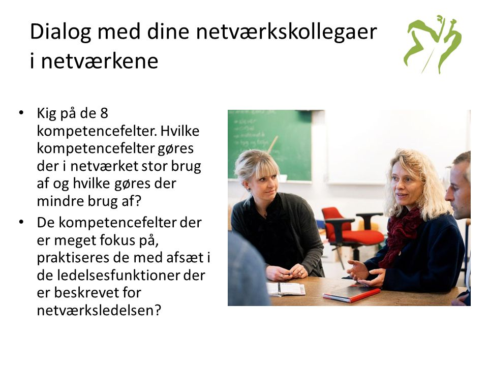 Dialog med dine netværkskollegaer i netværkene