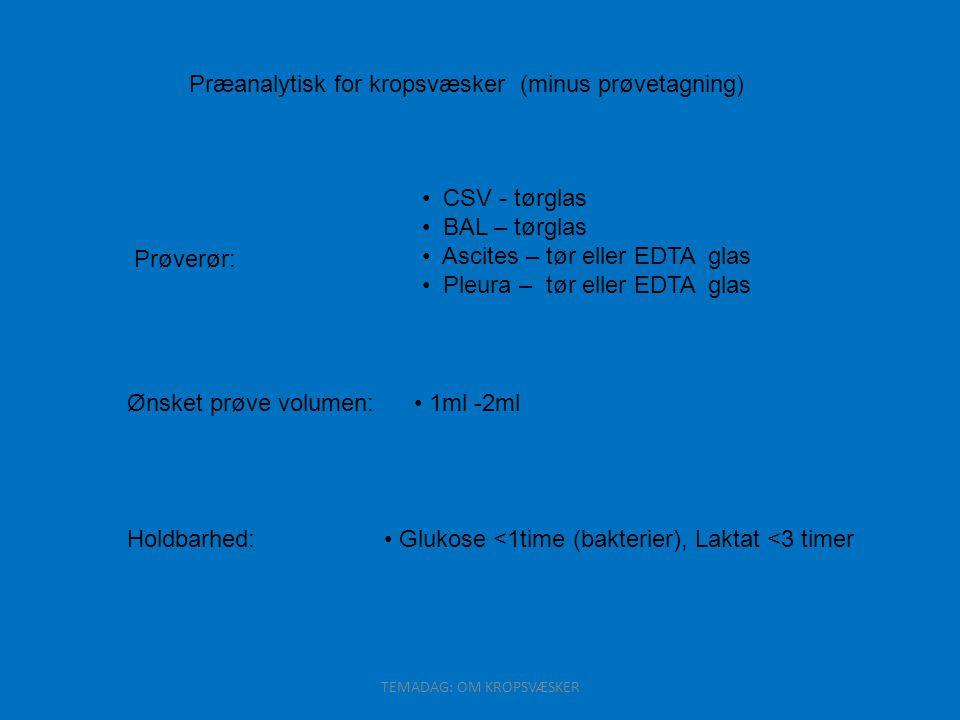 Præanalytisk for kropsvæsker (minus prøvetagning)