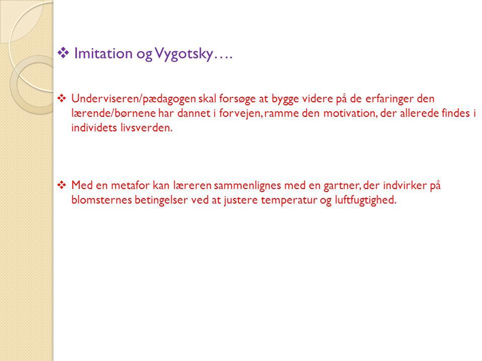 Imitation og Vygotsky….