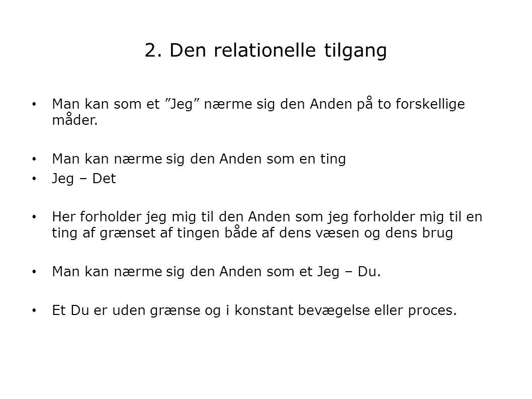 2. Den relationelle tilgang