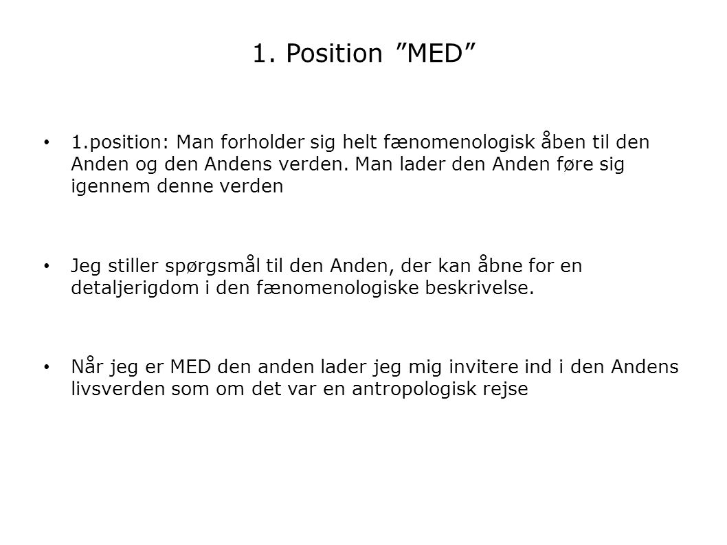 1. Position MED