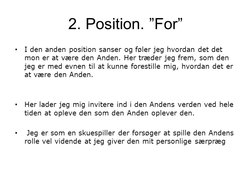 2. Position. For