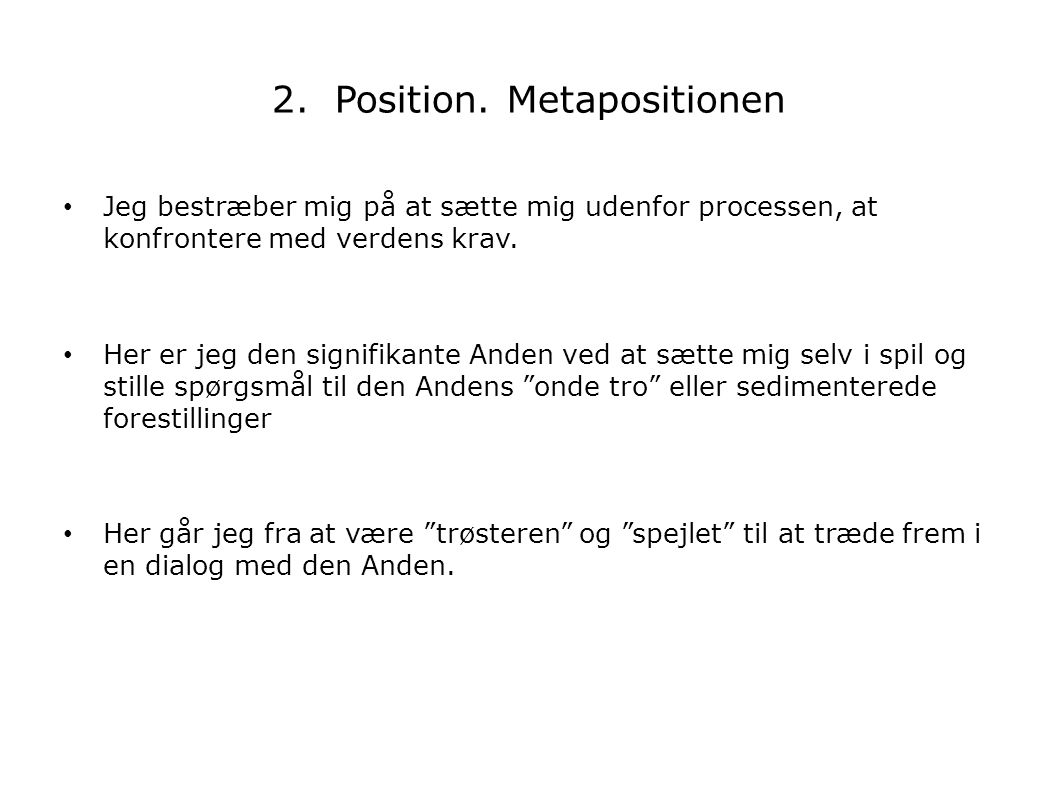 2. Position. Metapositionen
