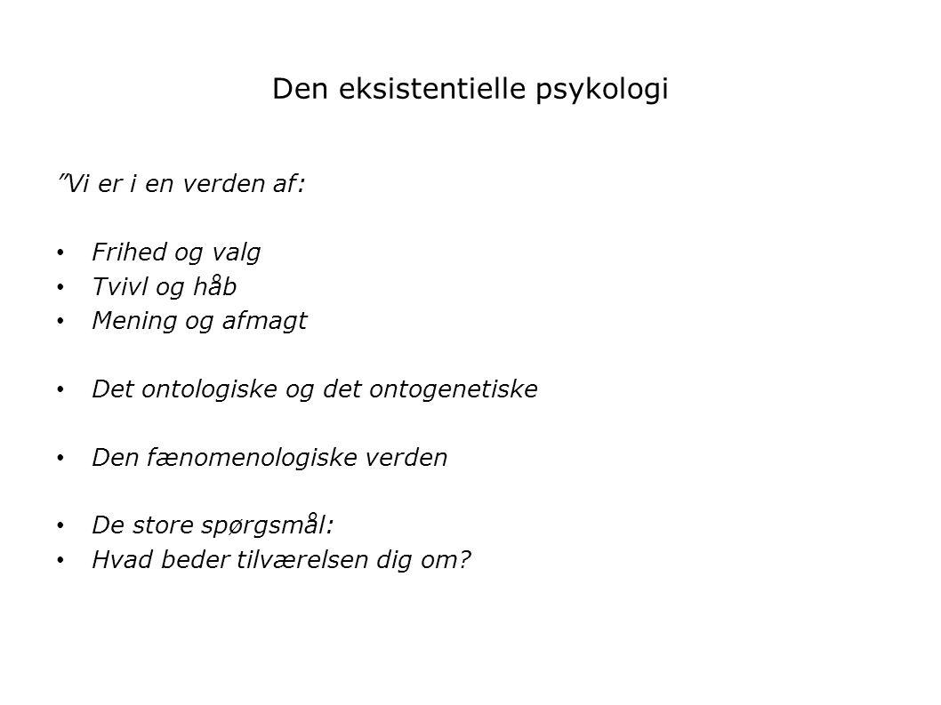 Den eksistentielle psykologi