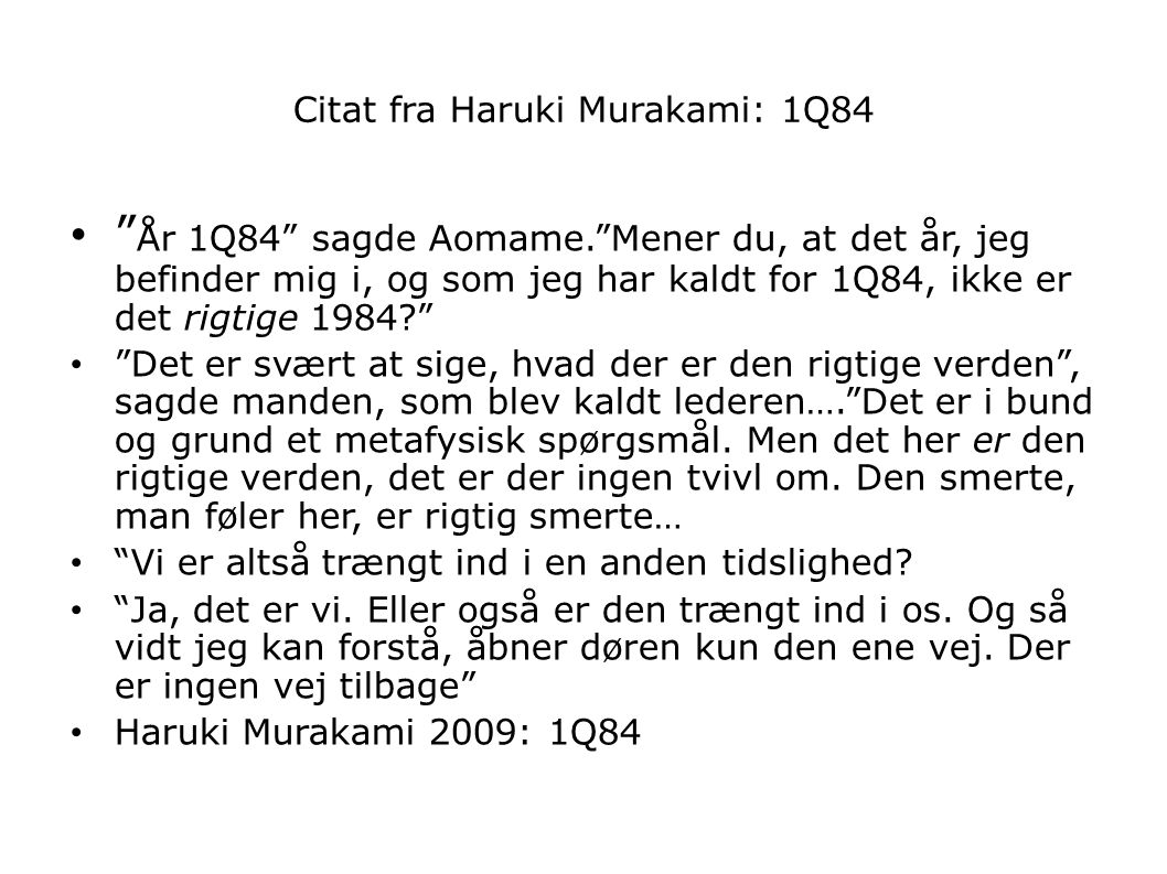 Citat fra Haruki Murakami: 1Q84
