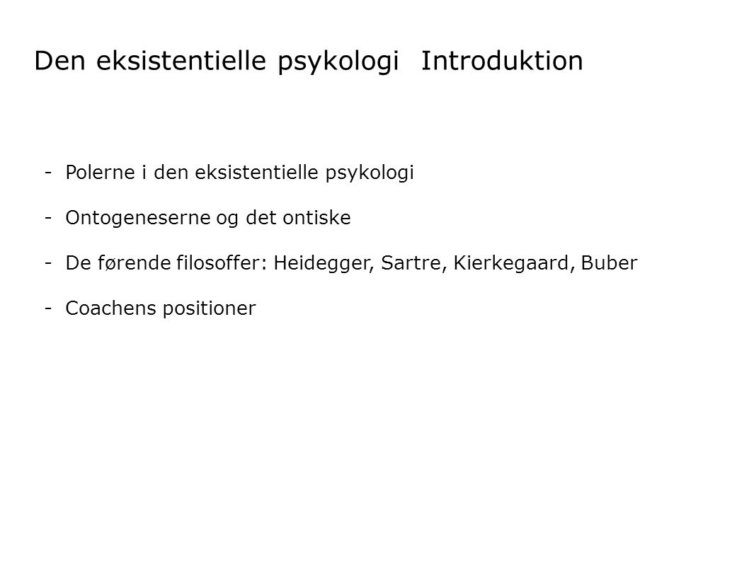 Den eksistentielle psykologi Introduktion