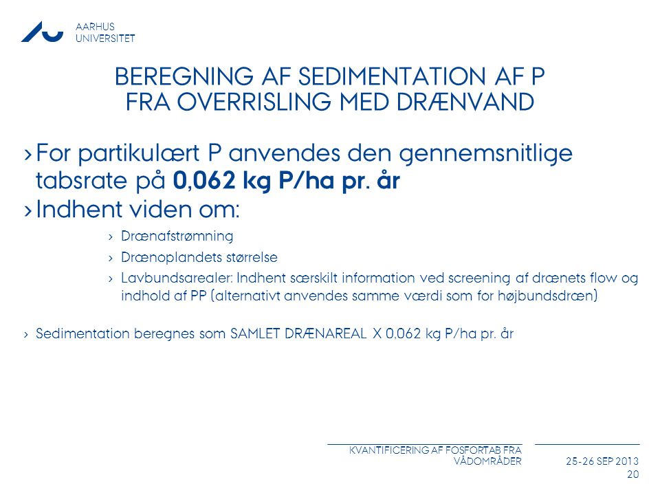 Beregning af Sedimentation af P fra overrisling med drænvand