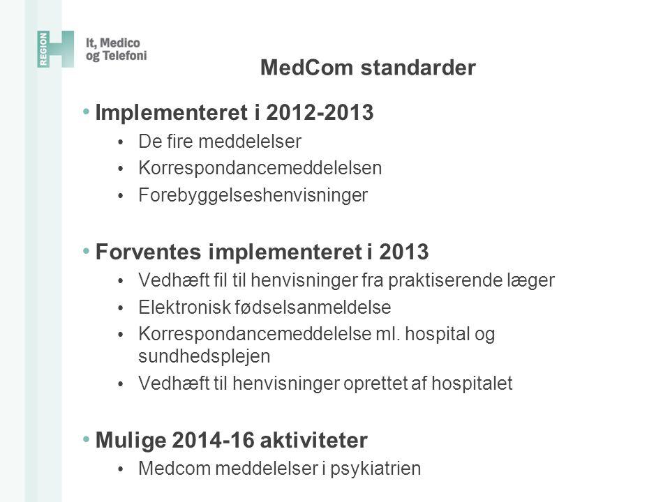 Forventes implementeret i 2013
