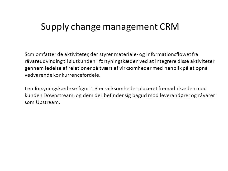 Supply change management CRM