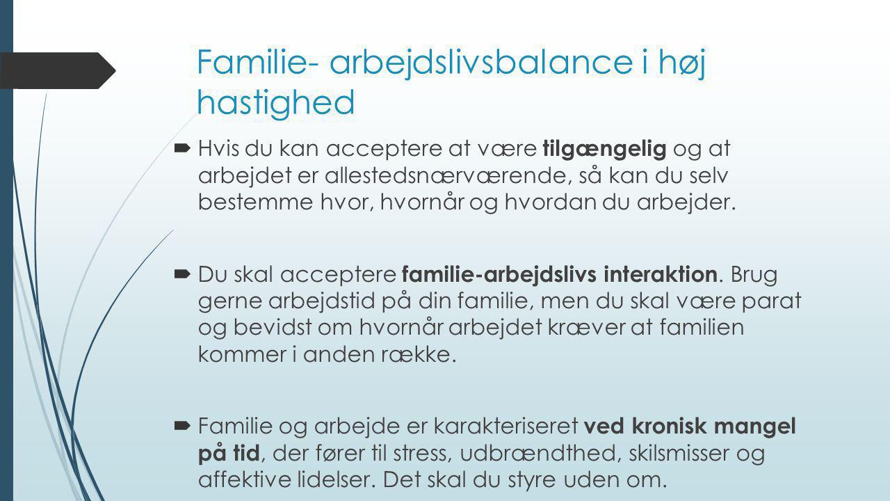 Familie- arbejdslivsbalance i høj hastighed