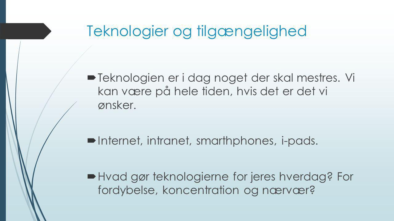 Teknologier og tilgængelighed