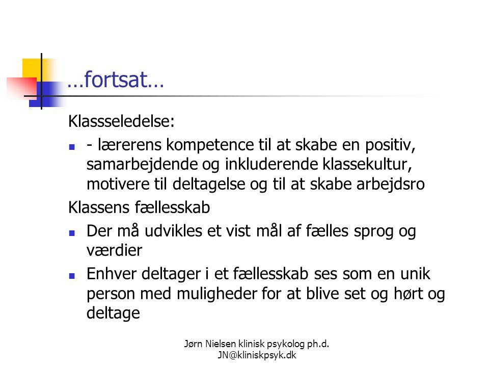 Jørn Nielsen klinisk psykolog ph.d. JN@kliniskpsyk.dk
