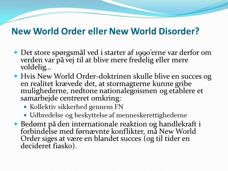 New World Order eller New World Disorder