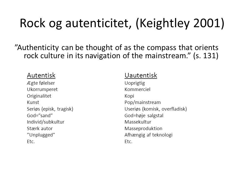 Rock og autenticitet, (Keightley 2001)