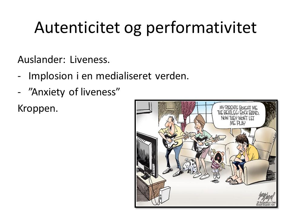 Autenticitet og performativitet