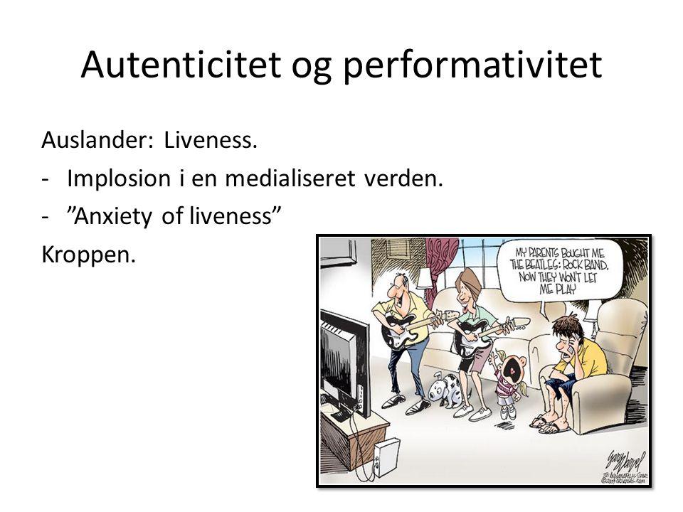 Autenticitet og performativitet