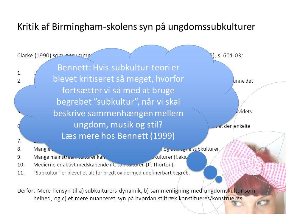 Kritik af Birmingham-skolens syn på ungdomssubkulturer