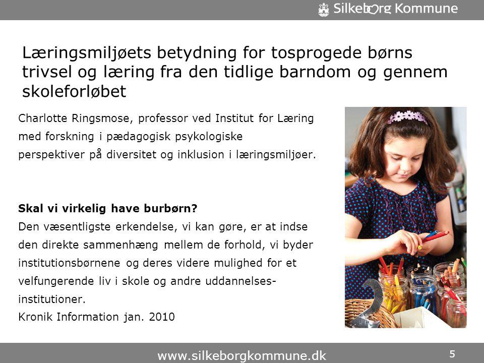 Læringsmiljøets betydning for tosprogede børns trivsel og læring fra den tidlige barndom og gennem skoleforløbet