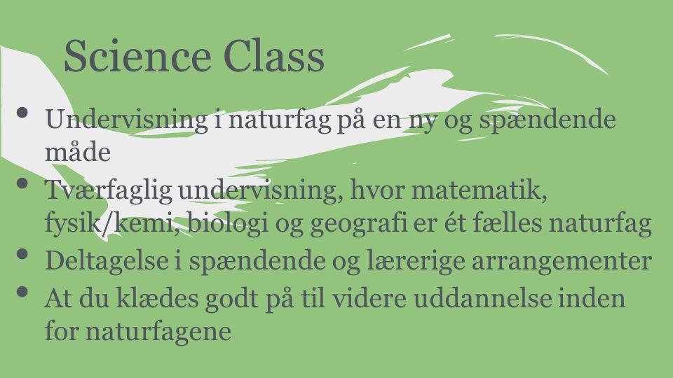 Science Class Undervisning i naturfag på en ny og spændende måde