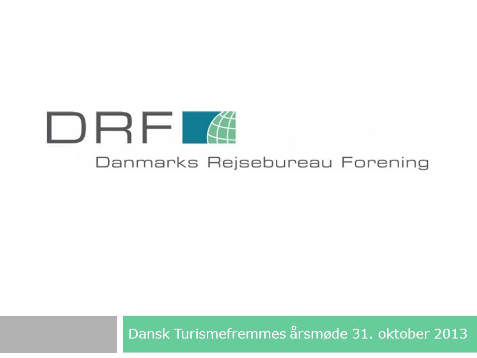 Dansk Turismefremmes årsmøde 31. oktober 2013