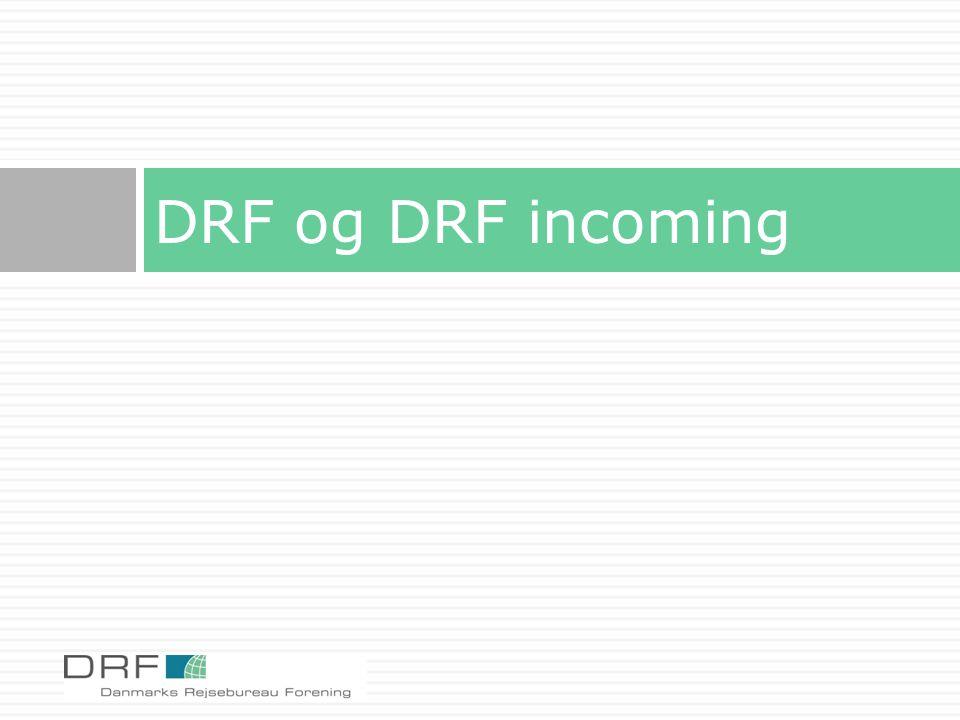 DRF og DRF incoming