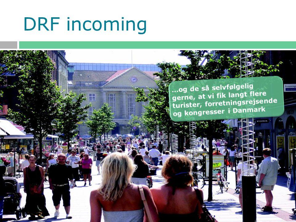 DRF incoming …som selvfølgelig gerne så, at vi fik langt flere turister og forretningsrejsende i Danmark.