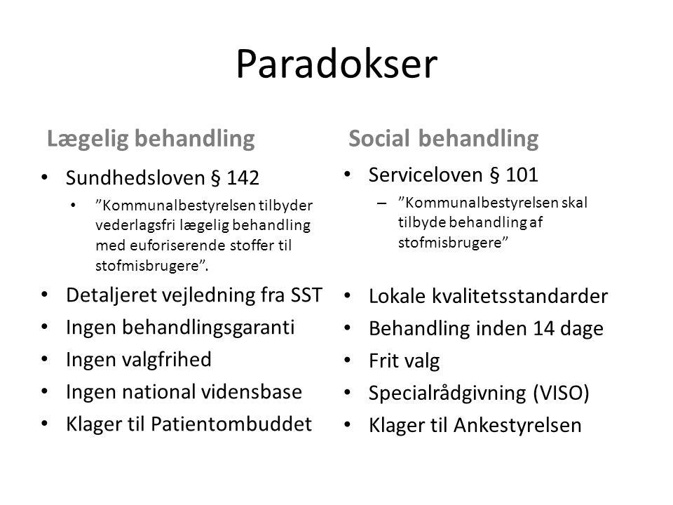 Paradokser Lægelig behandling Social behandling Serviceloven § 101