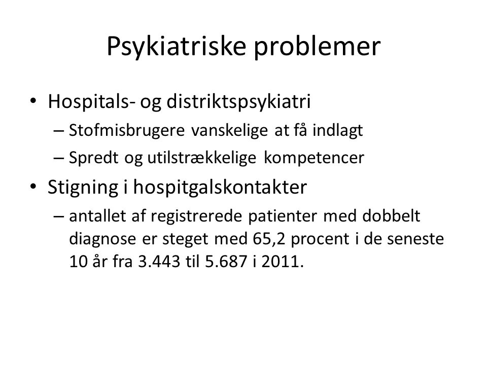Psykiatriske problemer