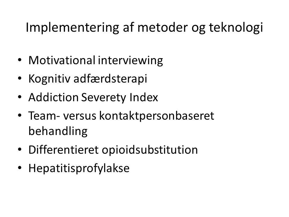 Implementering af metoder og teknologi