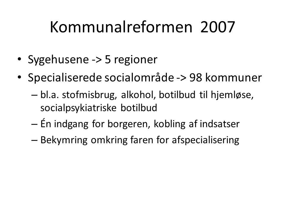 Kommunalreformen 2007 Sygehusene -> 5 regioner