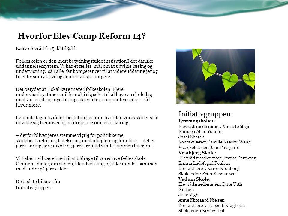 Hvorfor Elev Camp Reform 14