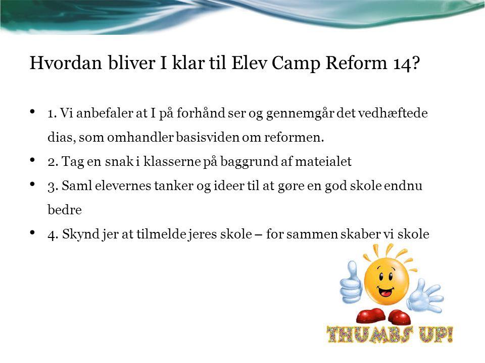 Hvordan bliver I klar til Elev Camp Reform 14