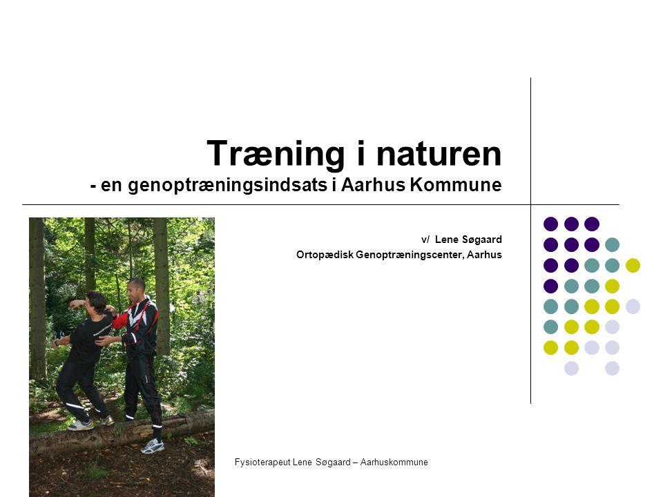 Træning i naturen - en genoptræningsindsats i Aarhus Kommune