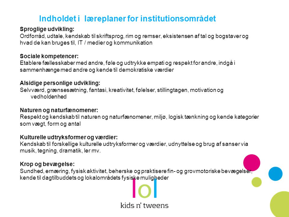 Indholdet i læreplaner for institutionsområdet
