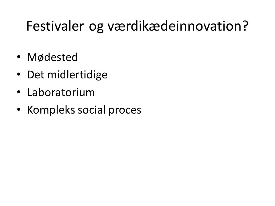 Festivaler og værdikædeinnovation