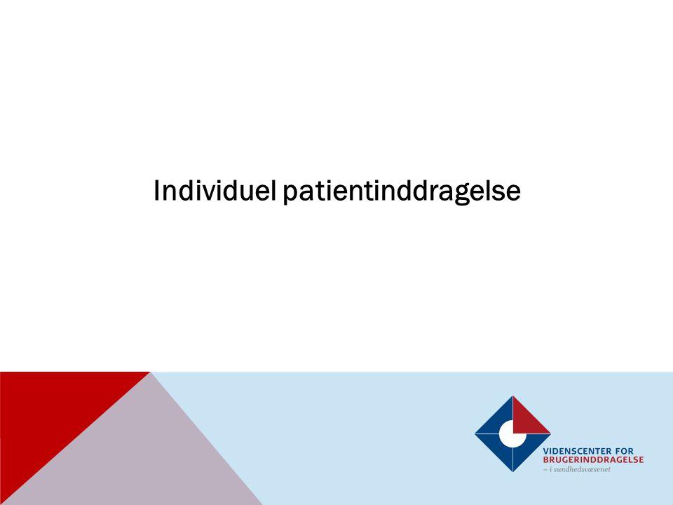 Individuel patientinddragelse
