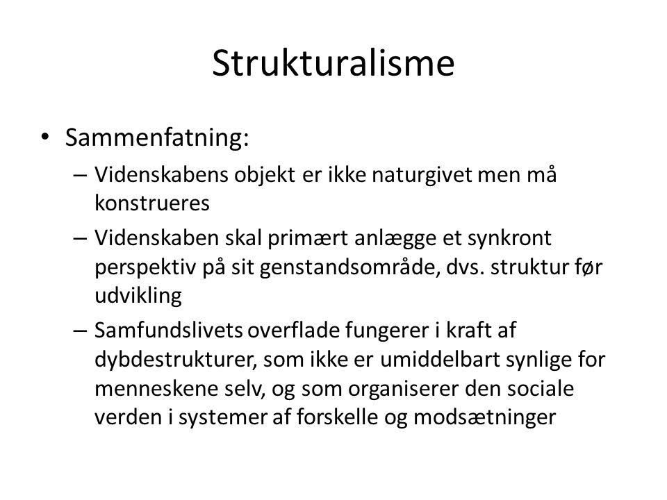 Strukturalisme Sammenfatning: