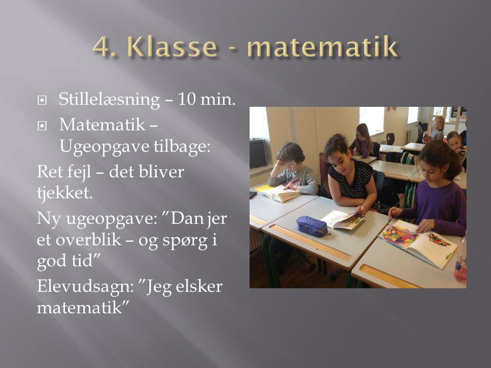 4. Klasse - matematik Stillelæsning – 10 min.