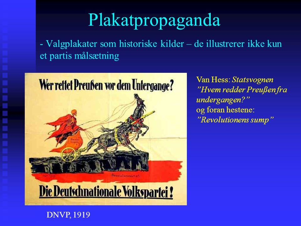 Plakatpropaganda - Valgplakater som historiske kilder – de illustrerer ikke kun et partis målsætning.