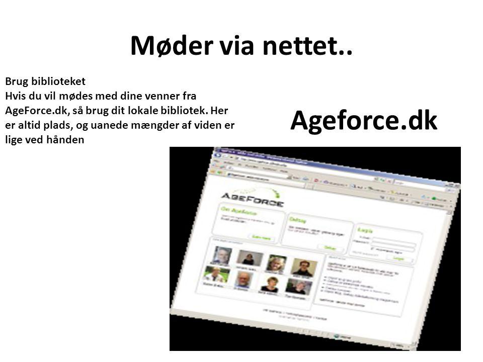 Møder via nettet.. Ageforce.dk
