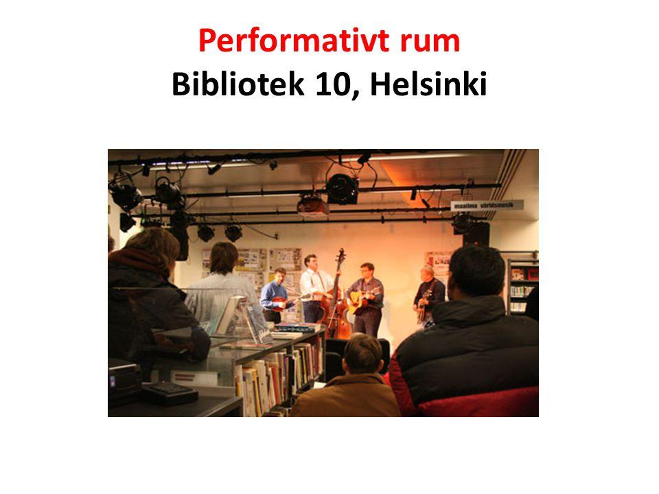 Performativt rum Bibliotek 10, Helsinki