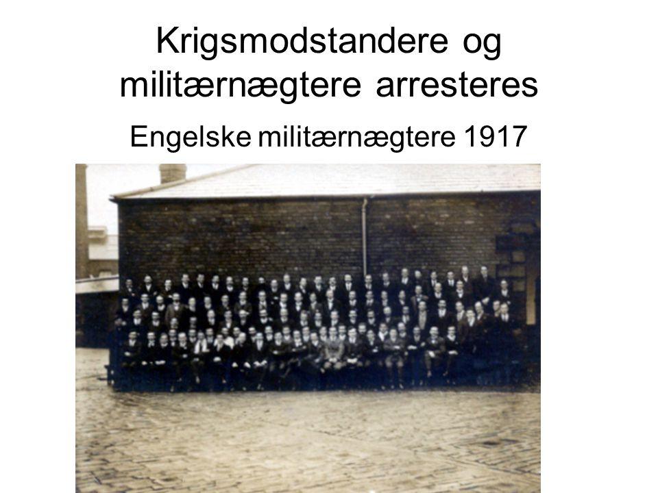 Krigsmodstandere og militærnægtere arresteres