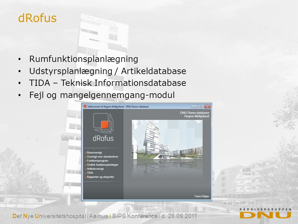 dRofus Rumfunktionsplanlægning Udstyrsplanlægning / Artikeldatabase