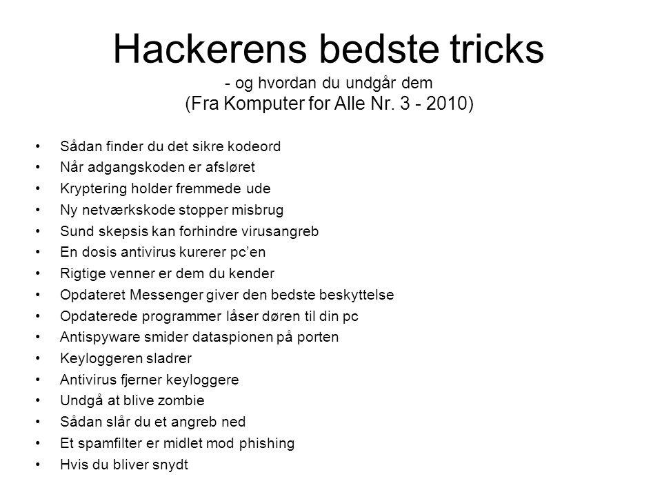 Hackerens bedste tricks - og hvordan du undgår dem (Fra Komputer for Alle Nr. 3 - 2010)
