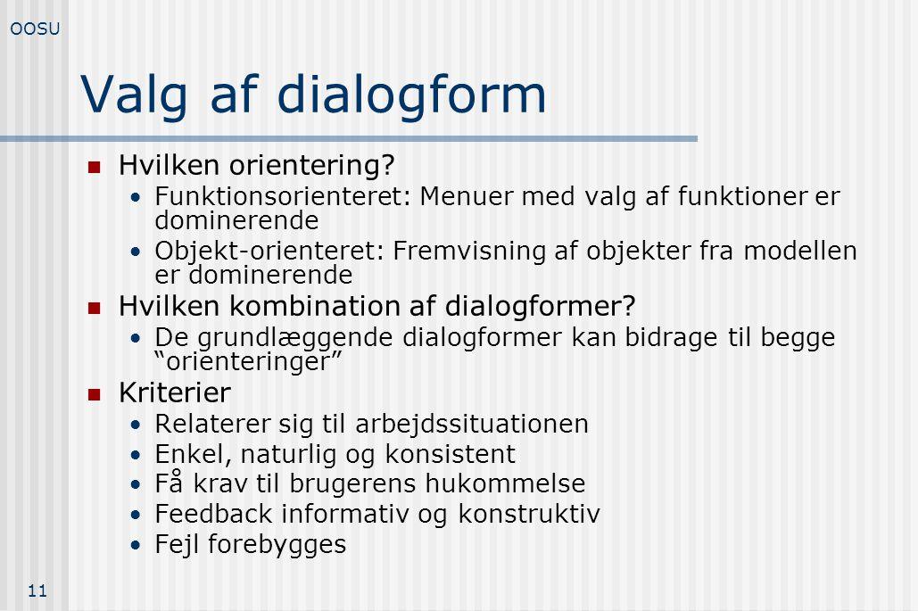 Valg af dialogform Hvilken orientering